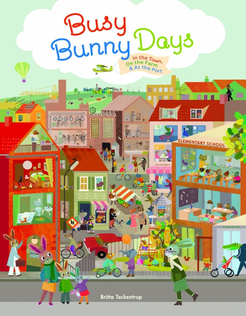 Busy Bunny Days - In the Town, On the Farm & At the Port