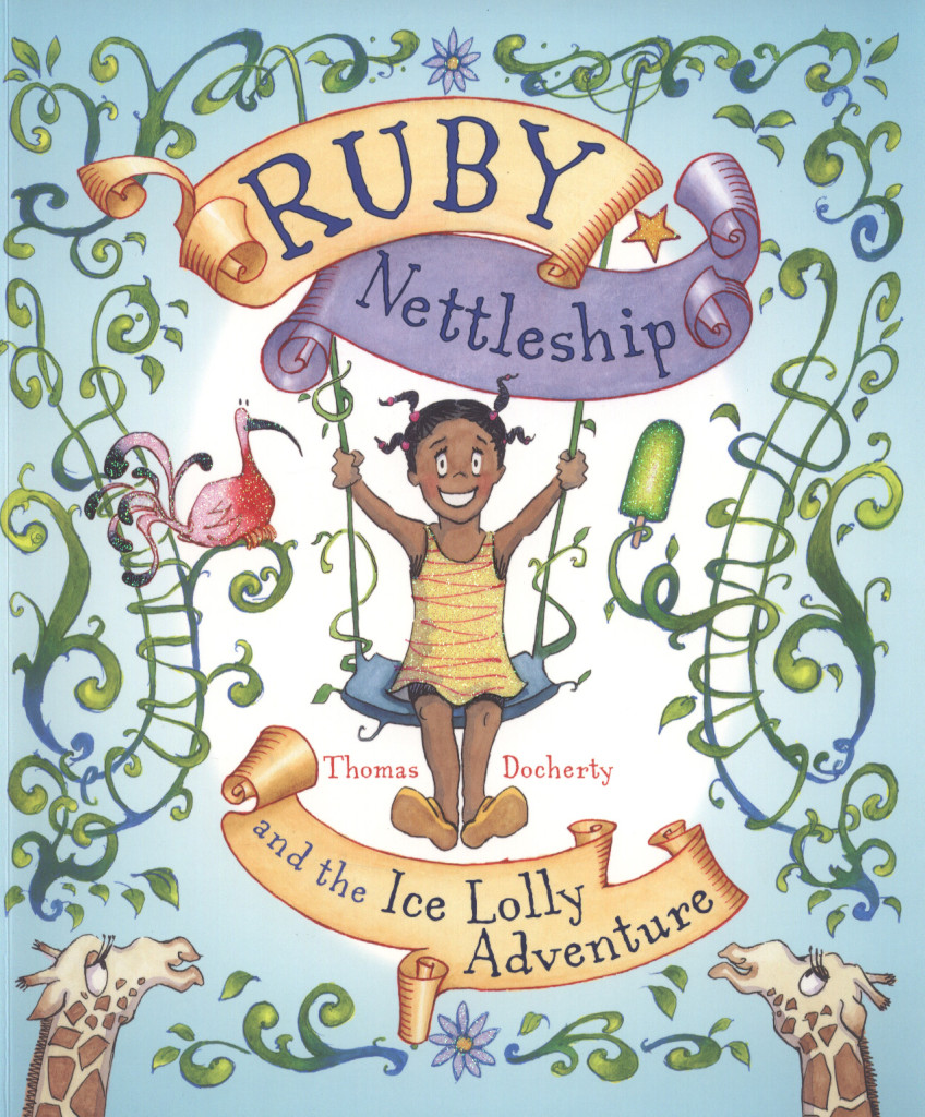 Ruby Nettleship and the Ice Lolly Adventure