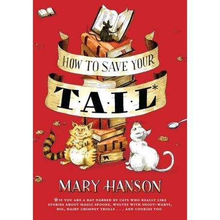 How To Save Your Tail (Hardcover)