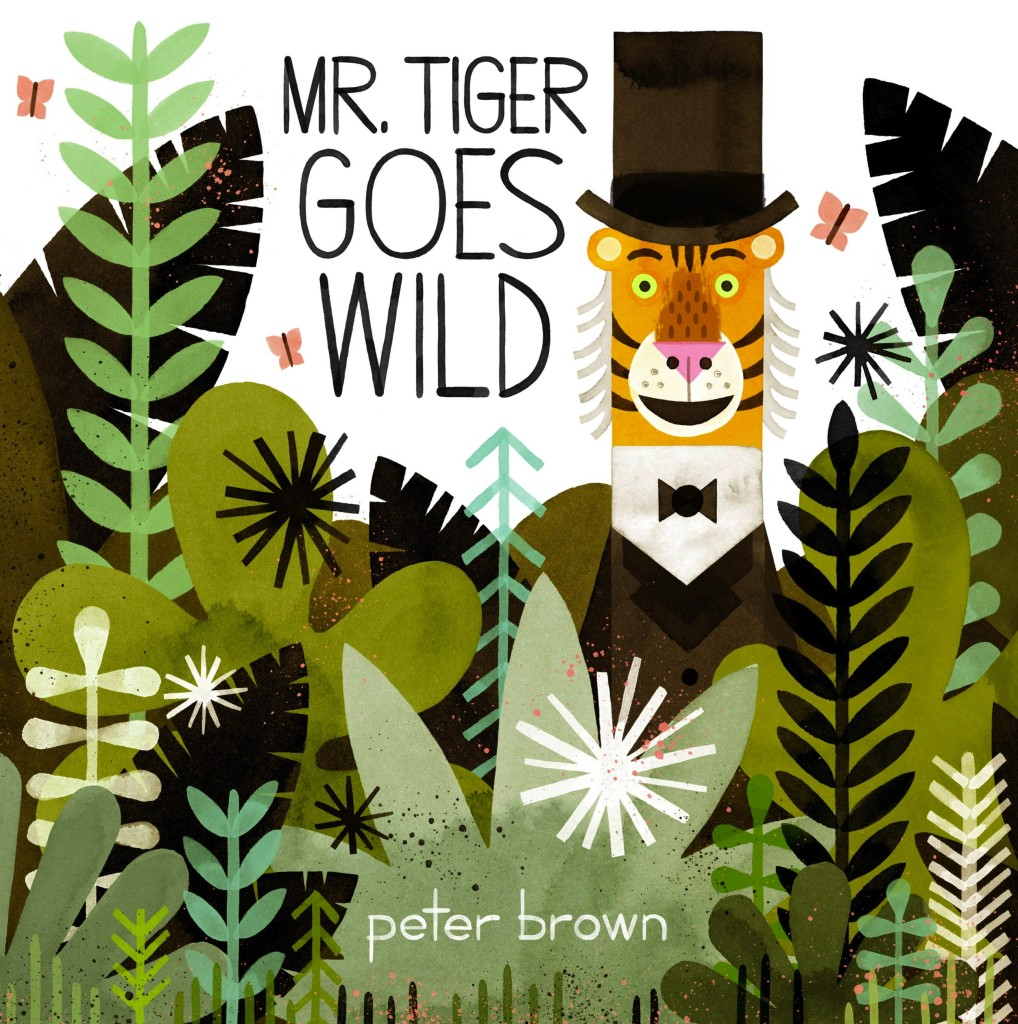 Mr. Tiger Goes Wild - LARGE