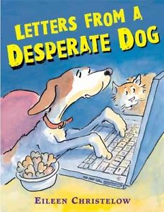 Letters From A Depserate Dog